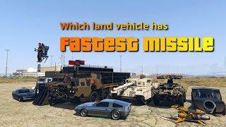 GTA V Online Which land vehicle has fastest missile | Deluxo oppressor rhino chernobog, etc