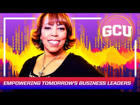 Empowering Tomorrow's Business Leaders At GCU