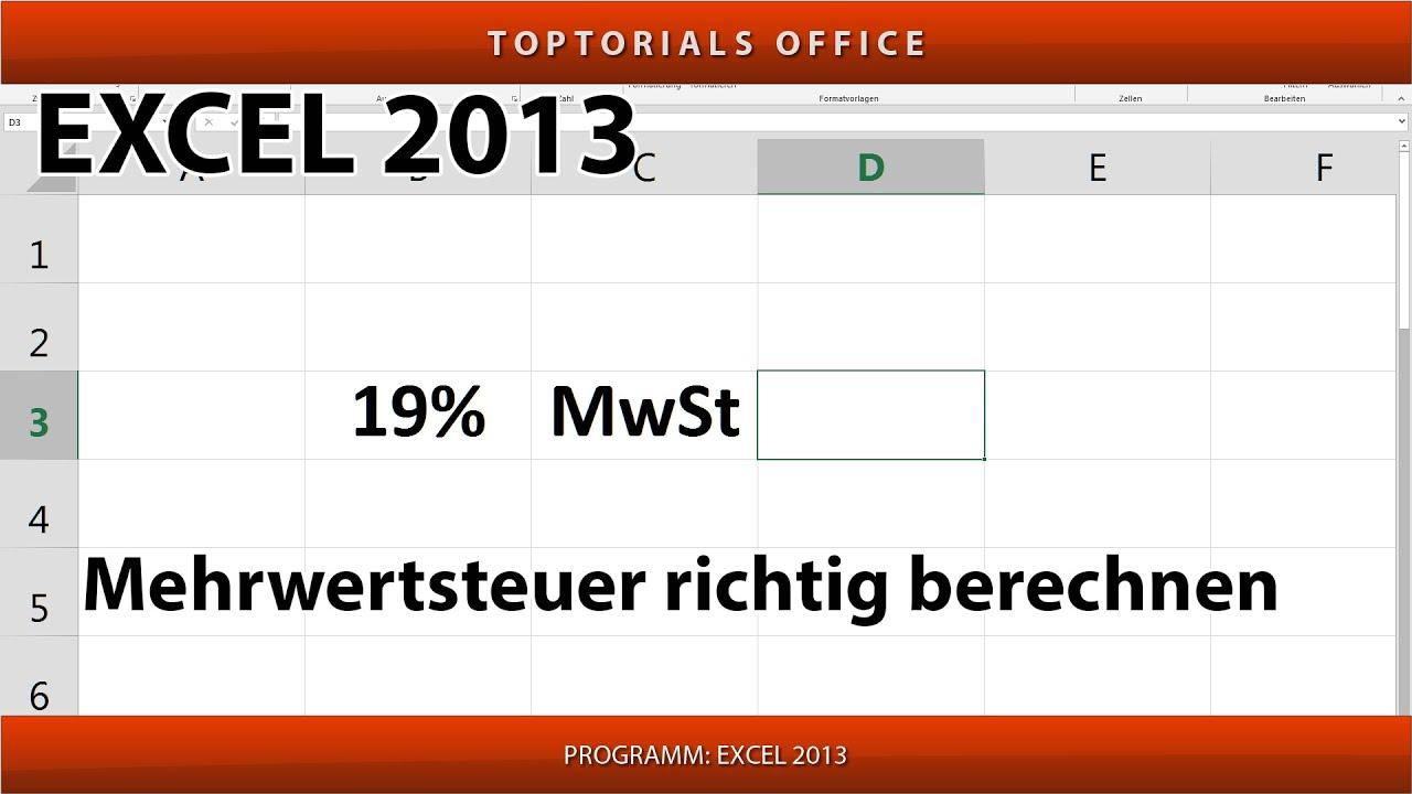 Mehrwertsteuer Berechnen Excel : mehrwertsteuer mwst umsatzsteuer ust richtig berechnen excel youtube ~ Themetempest.com Abrechnung
