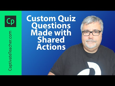 Adobe Captivate Custom Quiz Questions Made with Shared Actions
