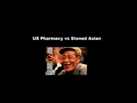 US Pharmacy vs Stoned Asian
