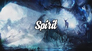 'Spirit' Beautiful Chillstep Mix #33