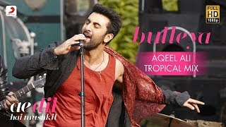 Bulleya – ( Song ) Remix With Lyrics 2K18 |Ae Dil Hai Mushkil || Aishwarya,Ranbir Kapoor |