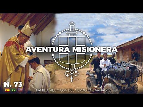 Aventura Misionera (Ep. 73) Neosacerdotes, Vacanze in Famiglia, Esclavos de Maria, Selva Guyana...