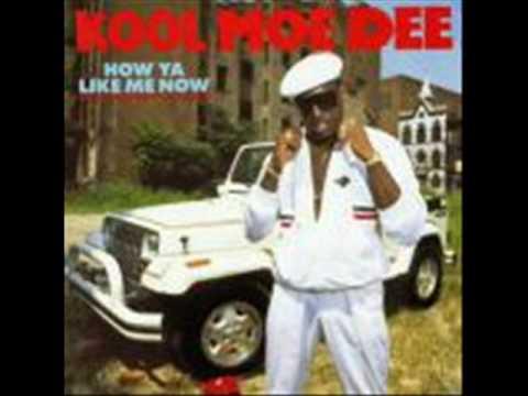 Kool Moe Dee How Ya Like Me Now