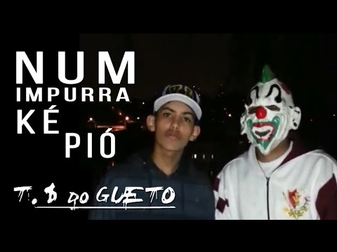 Trilha Sonora do Gueto - Num impurra ké pió - VideoClipe Oficial