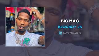BlocBoy JB - Big Mac (AUDIO)