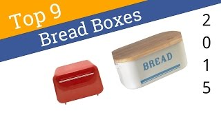 9 Best Bread Boxes 2015