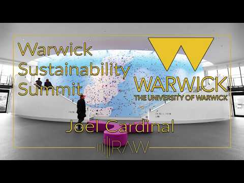 Warwick Sustainability Summit - Joel Cardinal