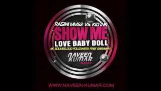 Ragini MMS2 Vs. Kid Ink - S Me Love By Love (Naveen ...