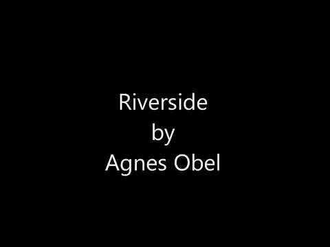 Riverside - Agnes Obel Lyrics