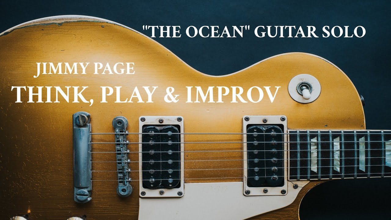 In The Mind of Jimmy Page: The Ocean Guitar Solo