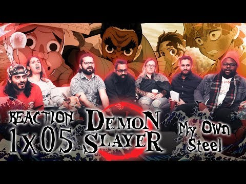 Demon Slayer - 1x5 My Own Steel Sword - Group Reaction