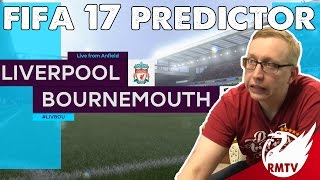 Liverpool v Bournemouth | FIFA 17 Predictor