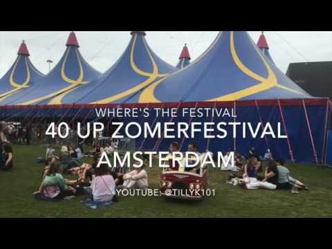 WTF Reporter: 40UP Zomer Festival Amsterdam