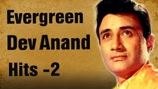 Best of Dev Anand Songs - Jukebox 2 - Top 10 Evergreen Dev Anand Hits