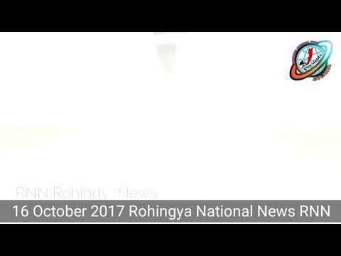 Rohingya National News 16 October 2017