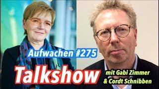 Aufwachen #275 mit Gabi Zimmer (EU-Linke) & Cordt Schnibben (Neu-SPD) + Nockherberg