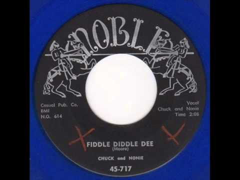 Chuck & Nonie - Fiddle Diddle Dee (Noble 717) 1958