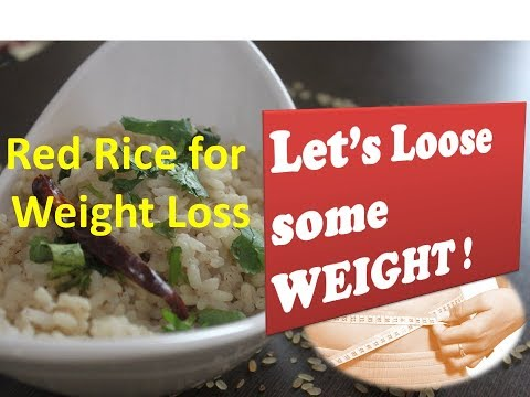 Rice for weight loss? वजन घटाने के लिए चावल? Health Benefits of Red Rice | How to cook Red Rice