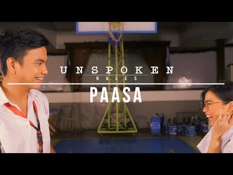 """Unspoken Rules S2: """"Paasa"""""""