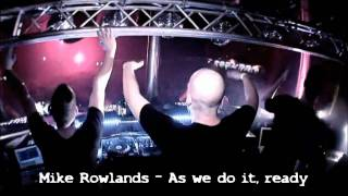 Mike Rowlands - As we do it, ready [Dirty Dutch Edit]