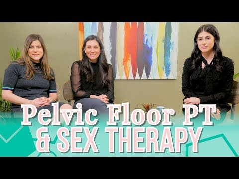 Why Pelvic Floor Physical Therapy & Sex Therapy Come Hand in Hand