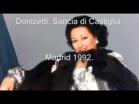 Donizetti: Sancia di Castiglia. (Montserrat Caballé 1992) Full opera.