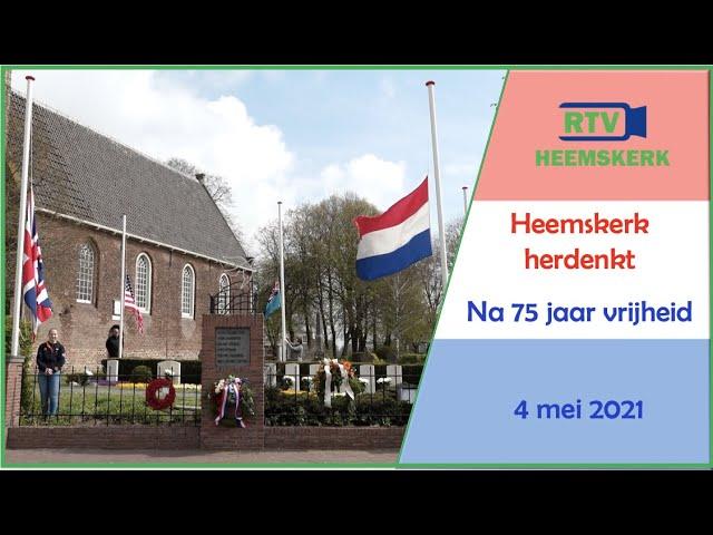 Heemskerk Herdenkt - na 75 jaar vrijheid - 4 mei 2021