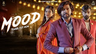 MOOD TEASER | RAJ MAWER | SAM VEE, PIHU SHARMA | RAM MEHAR MEHLA | LATEST HARYANVI SONGS 2019