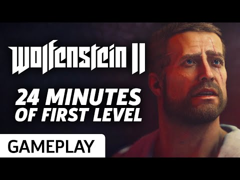 24 Minutes Of Wolfenstein II: The New Colossus Gameplay