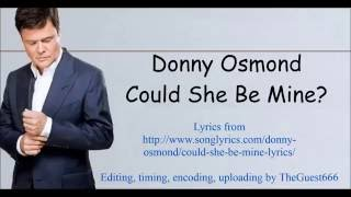 Donny Osmond  - Could She Be Mine Lyrics