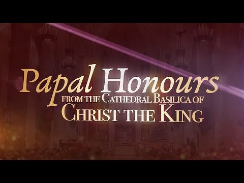 Conferring of Papal Honours at  Cathedral Basilica of Christ the King 2018
