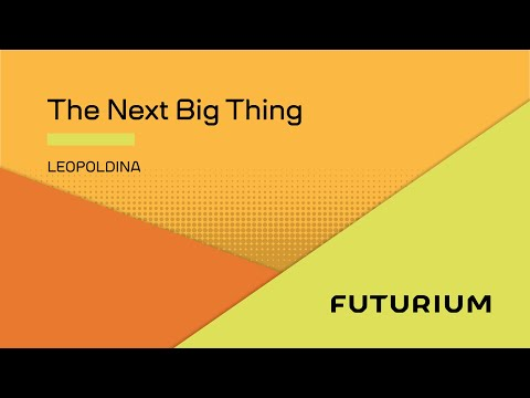 The Next Big Thing - Leopoldina