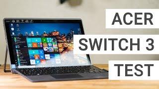 Acer Switch 3 Test - Eine günstige Surface Alternative? | Deutsch