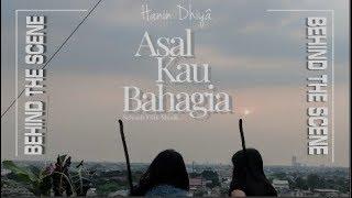Hanin Dhiya - Asal Kau Bahagia  Behind The Scene