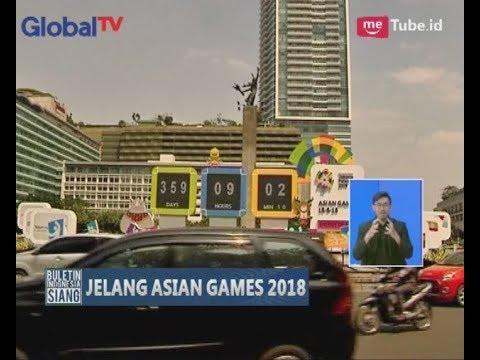 Jelang ASEAN Games 2018, Sejumlah Ruas Jalan di Ibukota Jakarta Mulai Dibenahi - BIS 27/08