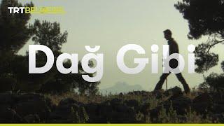 Dağ Gibi - TRT Belgesel