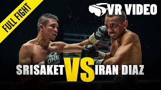 Srisaket vs. Iran Diaz | ONE Championship VR Fight