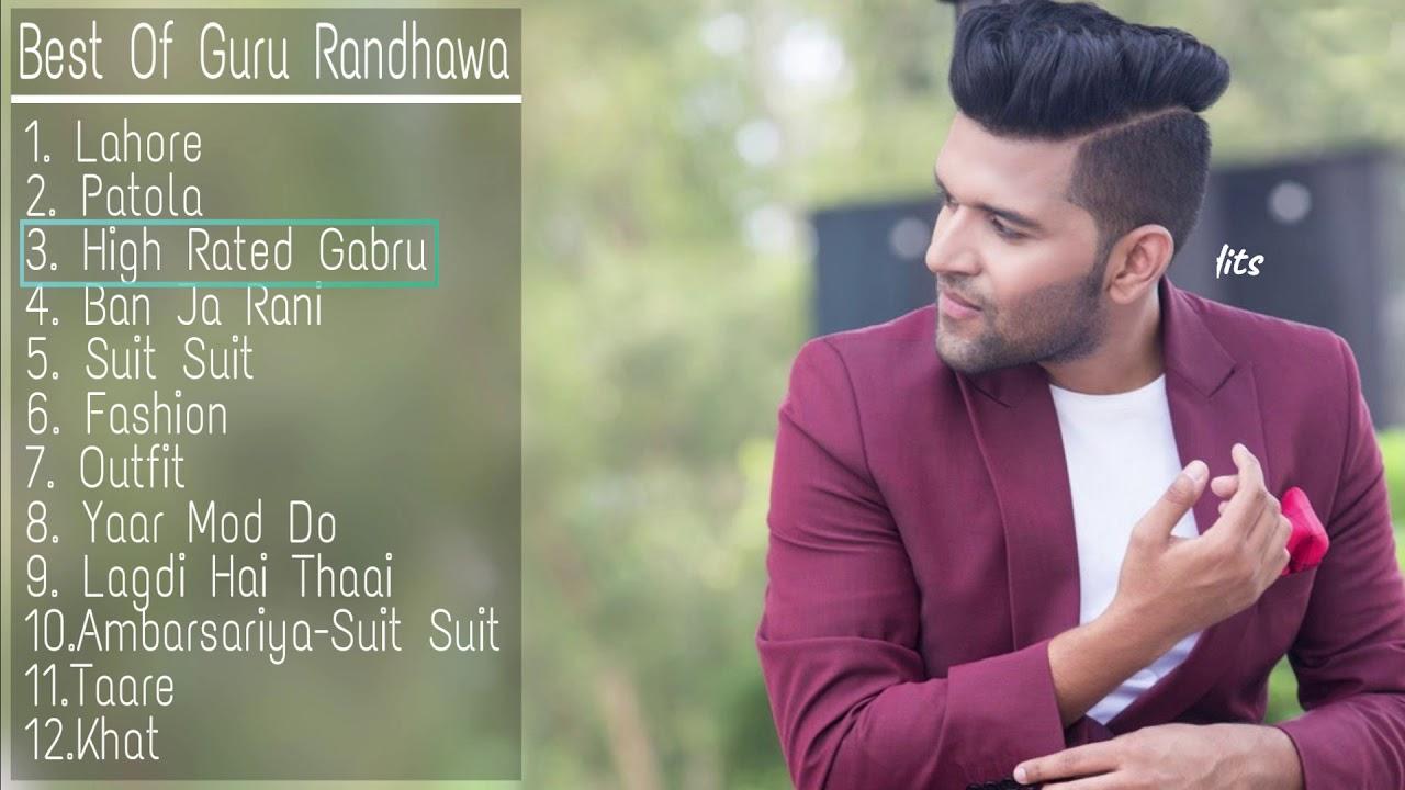 Best Of Guru Randhawa Songs 2018   New & Latest Songs Of Guru Randhawa   Guru Randhawa Songs Juk