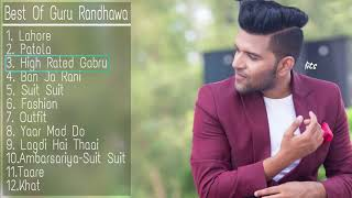 best of guru randhawa songs 2018 new latest songs of guru randhawa guru randhawa songs jukebox