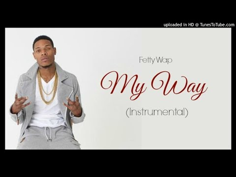 Fetty Wap - My Way OFFICIAL (Instrumental) [Prod. by @NickEbeats]