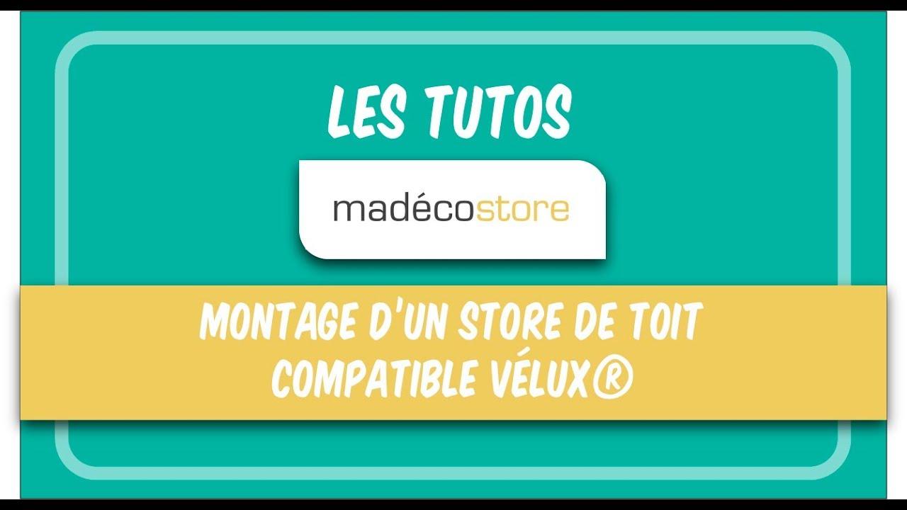 Tuto Madeco Montage De Store Compatible Velux