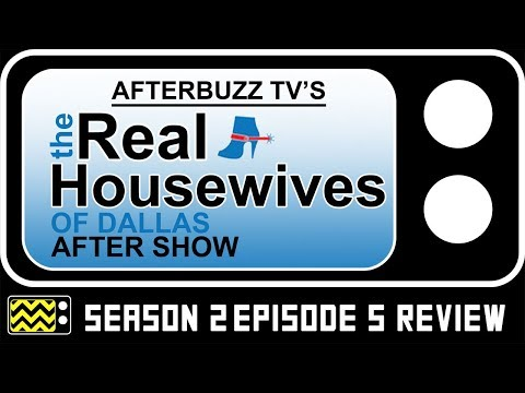 Real Housewives of Dallas Season 2 Episode 5 Review & After Show | AfterBuzz TV