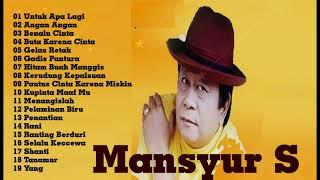 Download lagu mansyur s full album 20 lagu terbaik mansyurs full dangdut original