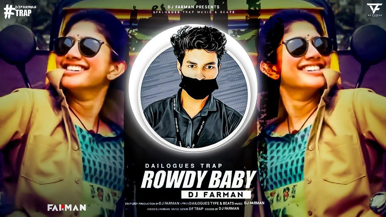 Download Maari 2 ~ Rowdy Baby (Trap Music) ~ DJ FARMAN
