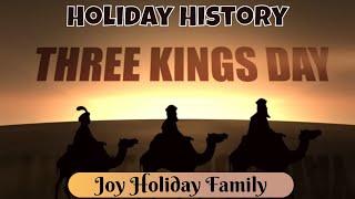 Three Kings Day - Holiday History