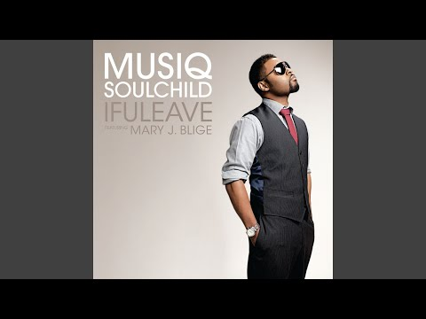 ifuleave (feat. Mary J. Blige) (Maurice's...