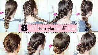 8 Hairstyles for Wet Hair | Wet Hairstyles | Braidsandstyles12