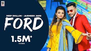 Ford (Official Video)| Deep Dhillon & Jaismeen Jassi | New Punjabi Song | Amar Audio
